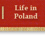 Life in Poland